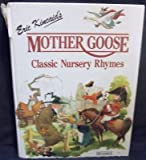 Eric Kincaid's Mother Goose Classic Nursery Rhymes (0861124944) by Kincaid, Eric