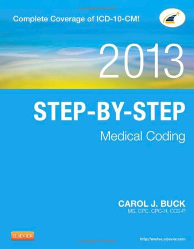 Step-By-Step Medical Coding, 2013 Edition, 1E