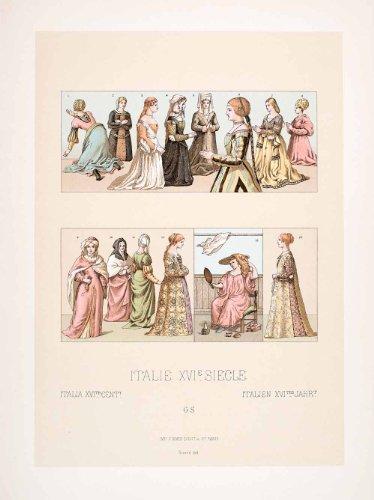 1888 Chromolithograph 16th Century Italy Dress Renaissance Clothing Fashion Art Original