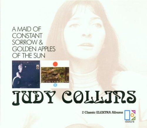 Judy Collins - A Maid Of Constant Sorrow & Golden Apples Of The Sun - Zortam Music