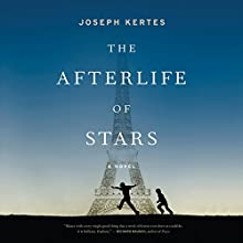 The Afterlife of Stars Audiobook by Joseph Kertes Narrated by Tristan Morris