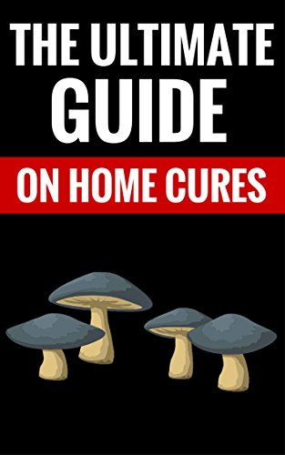 The Ultimate Guide On Home Cures – Alternative Medicine: Tips On Natural Healing