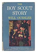 The Boy Scout story by Will Oursler