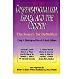 [ DISPENSATIONALISM, ISRAEL AND THE CHURCH: THE SEARCH FOR DEFINITION - GREENLIGHT - IPS ] By Blaising, Craig A ( Author) 1992 [ Paperback ]