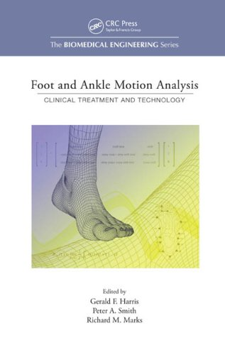 Foot and Ankle Motion Analysis: Clinical Treatment and Technology