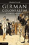 img - for German Colonialism: A Short History book / textbook / text book