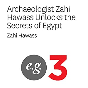 Archaeologist Zahi Hawass Unlocks the Secrets of Egypt Speech
