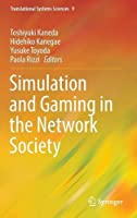 Simulation and Gaming in the Network Society Front Cover