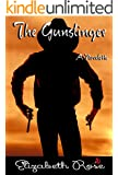 The Gunslinger (Cowboys of the Old West Book 5)