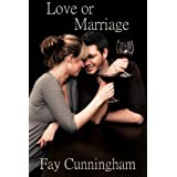 Love or Marriageby Fay Cunningham