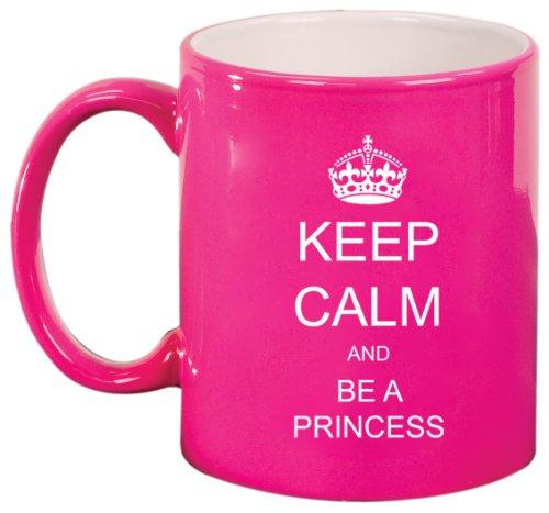 Keep Calm And Be A Princess Ceramic Coffee Tea Mug Cup Hot Pink