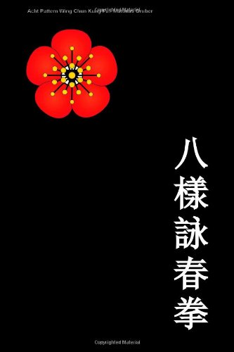 Buchcover: Acht Pattern Wing Chun Kung Fu