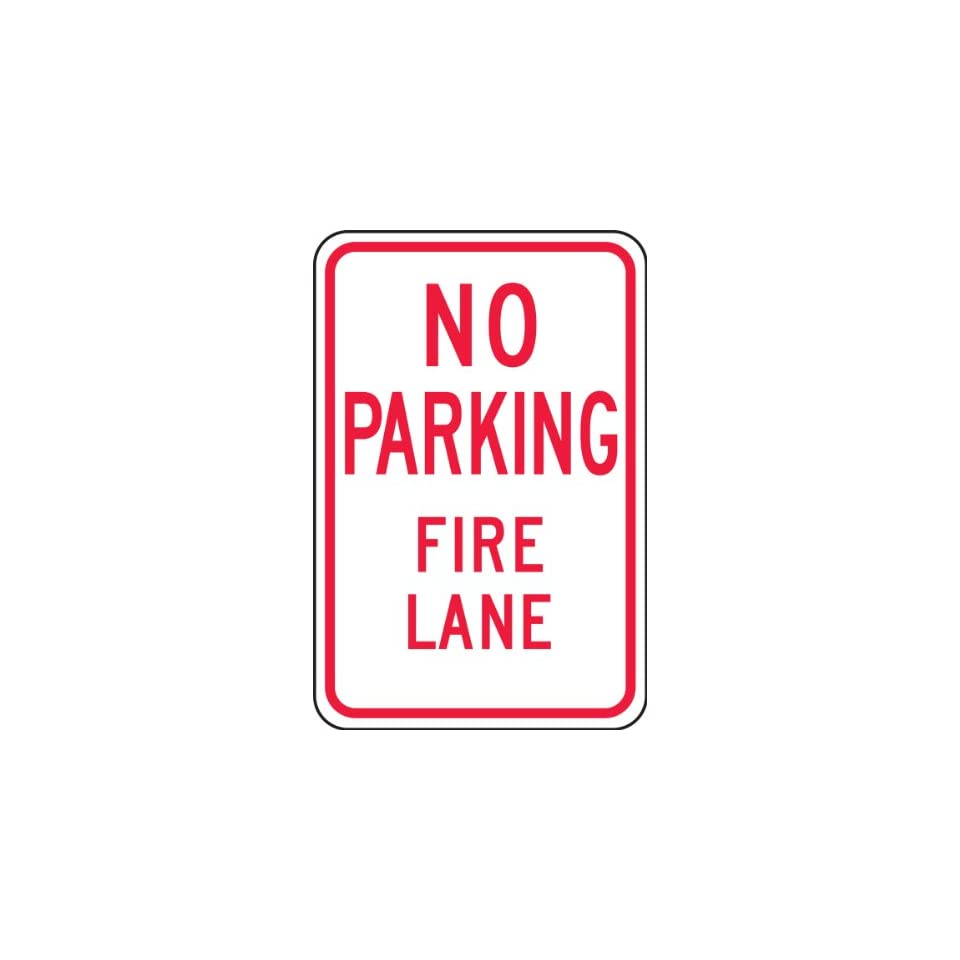 Accuform Signs FRP126RA Engineer Grade Reflective Aluminum Parking Sign, Legend NO PARKING FIRE LANE, 18 Length x 12 Width x 0.080 Thickness, Red on White