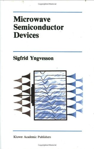 Microwave Semiconductor Devices (The Springer International Series In Engineering And Computer Science)