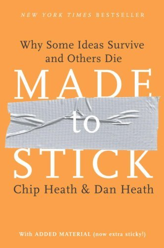 Made to Stick (Chapter 5: Emotional): Why Some Ideas Survive and Others Die