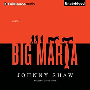 Big Maria | [Johnny Shaw]