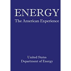 Energy:  The American Experience