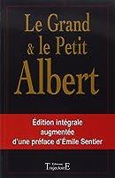 Le Grand et le Petit Albert - Oeuvres complètes