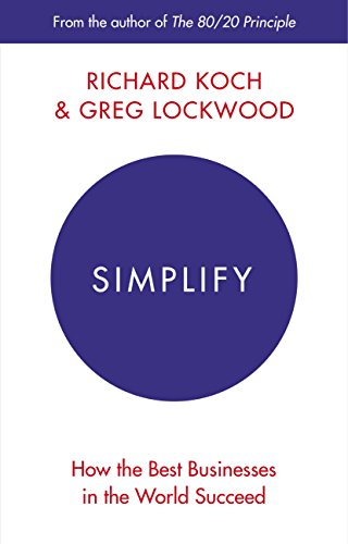 simplify-how-the-best-businesses-in-the-world-succeed-english-edition