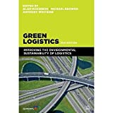 img - for Green Logistics: Improving the Environmental Sustainability of Logistics [Paperback] [2013] Second Edition Ed. Alan McKinnon, Michael Browne, Anthony Whiteing book / textbook / text book