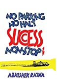 No Parking No Halt Success No Stop (1st edition)