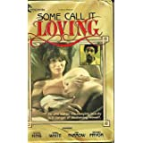 Some Call It Loving ~ James B. Harris
