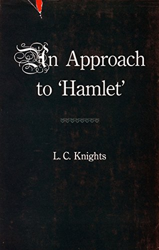 Some Shakespearean Themes and An Approach to 'Hamlet'
