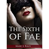 The Sixth of Faedi Marc J.  Riley