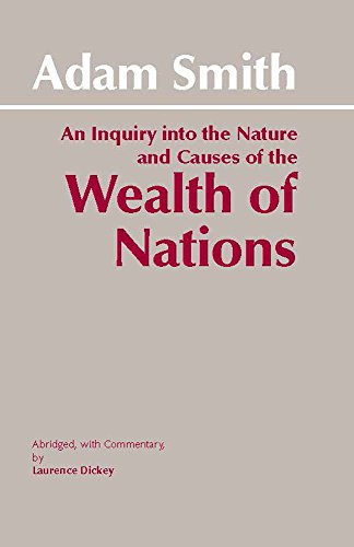 An Inquiry Into the Nature and Causes: Of the Wealth of...
