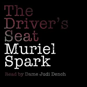 The Driver's Seat | [Muriel Spark]