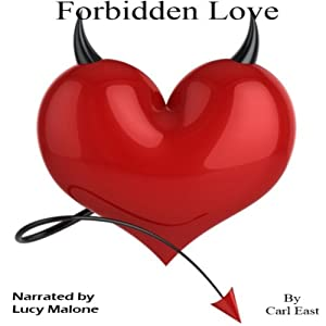 Forbidden Love | [Carl East]