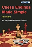 img - for Chess Endings Made Simple : How to Approach the Endgame with Confidence book / textbook / text book