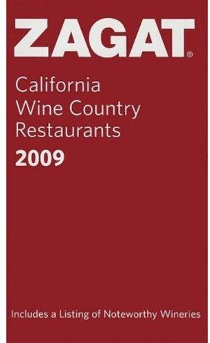 Zagat California Wine Country Restaurants (Zagat Survey: California Wine Country Restaurants)