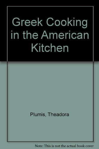 Greek Cooking in the American Kitchen
