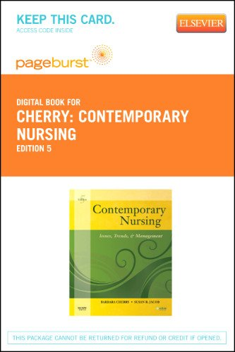 Contemporary Nursing - Elsevier E-Book on VitalSource (Retail Access Card): Issues, Trends, & Management, 5e