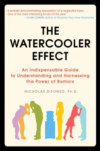 The Watercooler Effect: An Indispensable Guide to Understanding and Harnessing the Power of Rumors (The Water Cooler Effect compare prices)