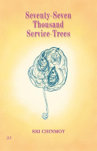 Sri Chinmoy - 77,000 Service-Trees 33 (English Edition)