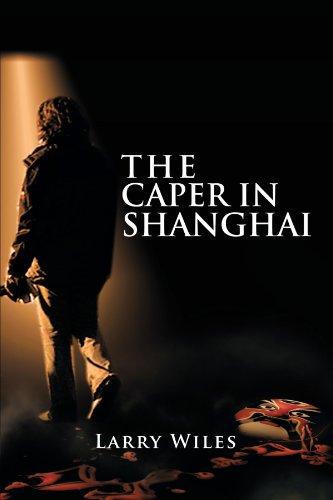 The Caper In Shanghai