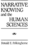 Narrative Knowing and the Human Sciences