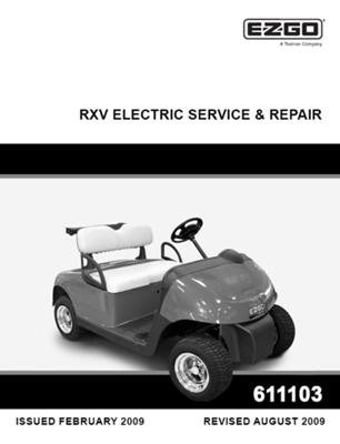 Ezgo 611103 2009 Current Service And Repair Manual For E-Z-Go Electric Rxv