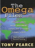 Omega Files, The: Signs of Jesus' Second Coming