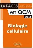 Paces en Qcm Biologie Cellulaire