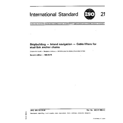 Amazon.com: ISO 21:1985, Shipbuilding -- Inland navigation -- Cable-lifters for stud-link anchor chains: ISO TC 8/SC 7