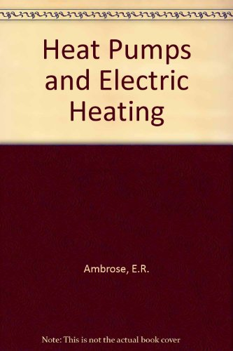 Heat Pumps And Electric Heating