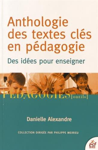anthologie-des-textes-cles-en-pedagogie-des-idees-pour-enseigner