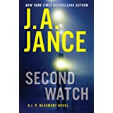 Second Watch: A J. P. Beaumont Novel ~ J. A. Jance