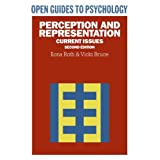 Perception and Representation: Current Issues (Open Guides to Psychology)by Ilona Roth