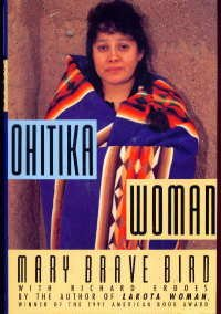 Ohitika Woman, Bird,Mary Brave