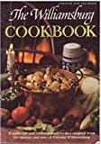 img - for The Williamsburg Cookbook: Traditional and Contemporary Recipes Initially book / textbook / text book