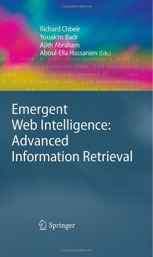 Emergent Web Intelligence: Advanced Information Retrieval (Advanced Information and Knowledge Processing)